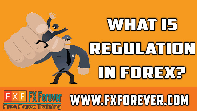 Forex Regulation - The FX View